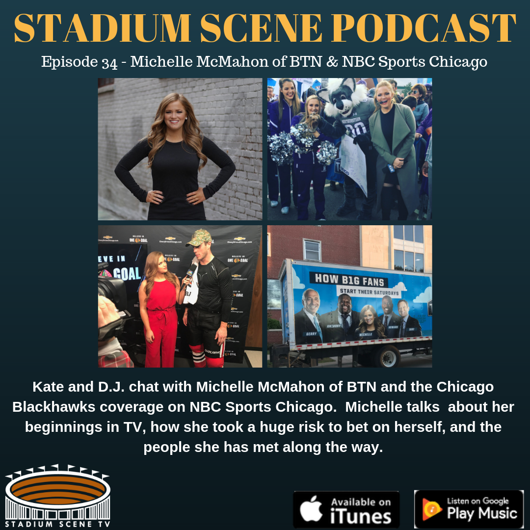 Michelle McMahon - BTN and NBC Sports Chicago