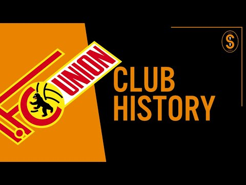 1. FC Union Berlin | Club History
