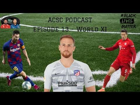 #13 - Our World XI - ACSC Podcast