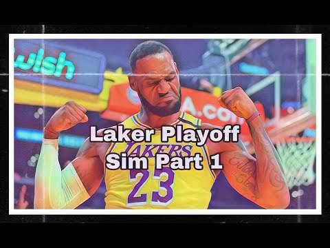 NBA Playoff Sim: Lakers Part 1